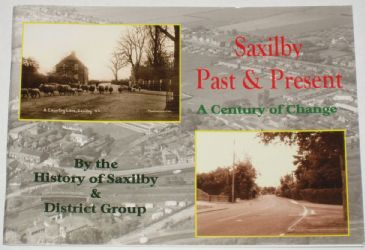 Saxilby Past and Present - A Century of Change